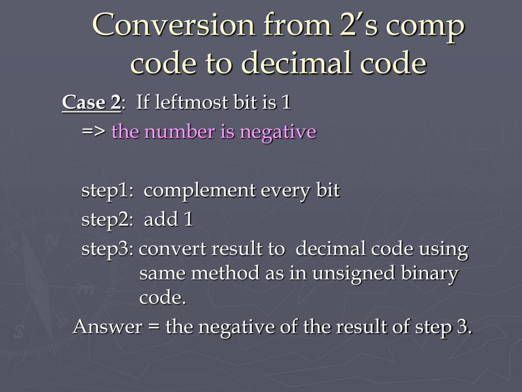 Conversion from 2's comp code to decimal code