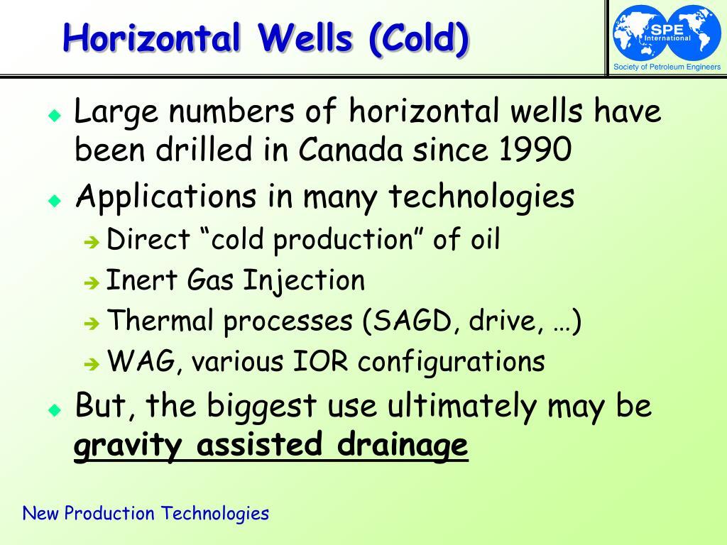 Horizontal Wells (Cold)