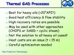 thermal gad processes