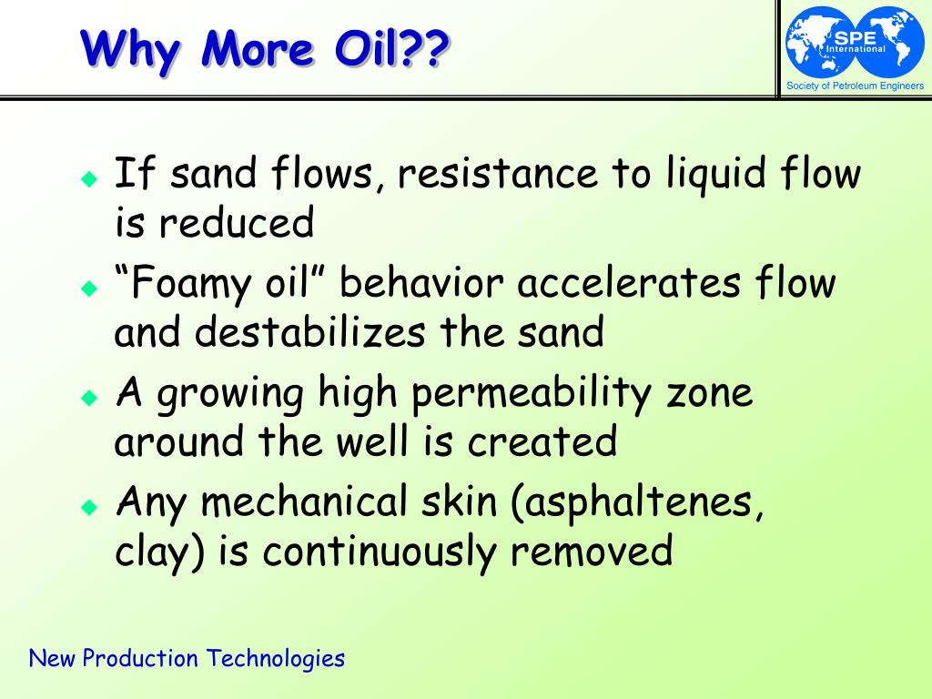 Why More Oil??