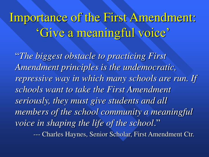 the importance of the first amendment essay The first amendment is important to me because for a person to have a voice in this world is among the most basic rights in existence, and should never be taken away lest the progress of the human race be halted.