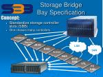 storage bridge bay specification