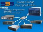 storage bridge bay specification6