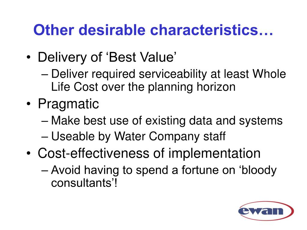Other desirable characteristics…