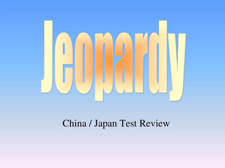 China japan test review