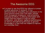 the awesome eeg