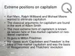 extreme positions on capitalism