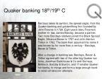 quaker banking 18 th 19 th c21