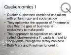 quakernomics i