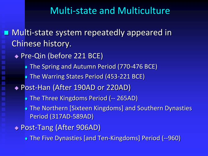 Multi state and multiculture