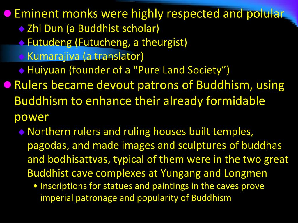 Eminent monks were highly respected and polular
