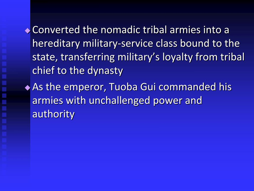 Converted the nomadic tribal armies into a hereditary military-service class bound to the state, transferring military's loyalty from tribal chief to the dynasty