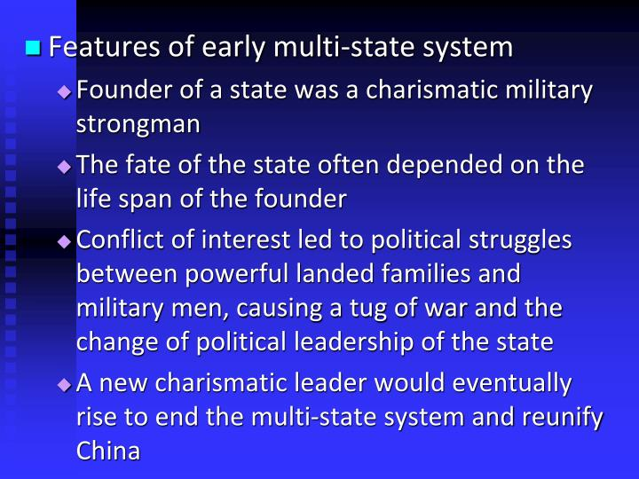 Features of early multi-state system