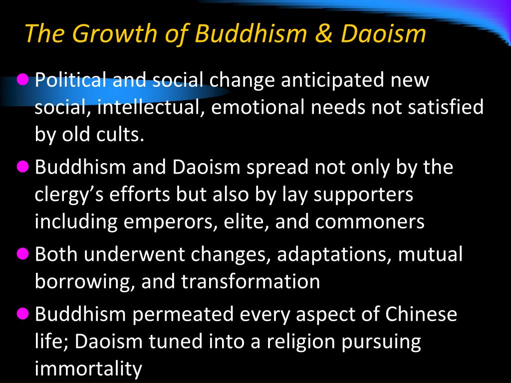 The Growth of Buddhism & Daoism