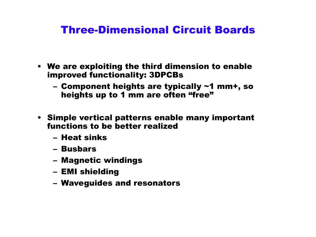 Three-Dimensional Circuit Boards