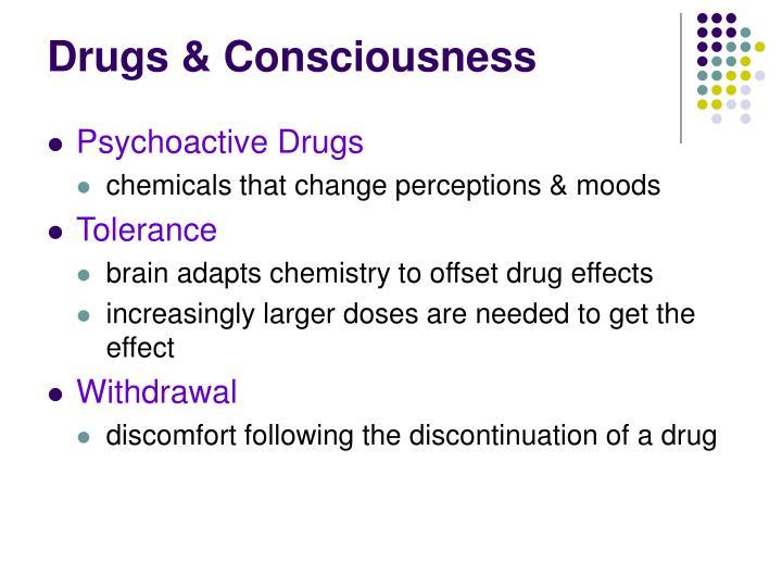 Drugs & Consciousness