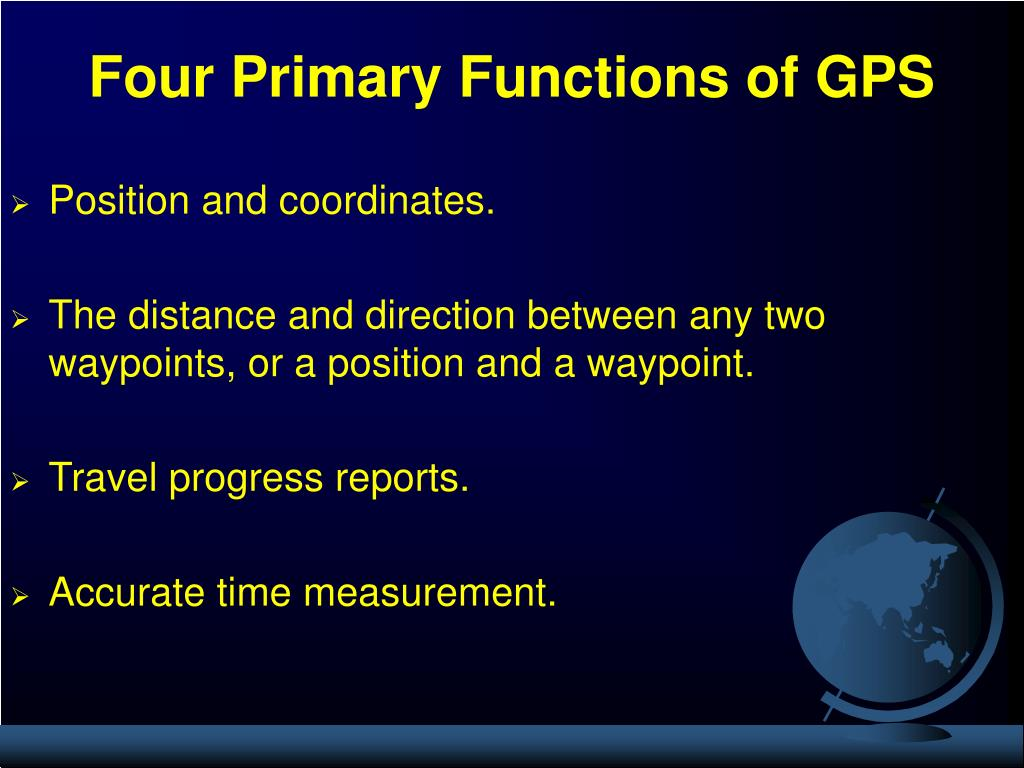 Four Primary Functions of GPS