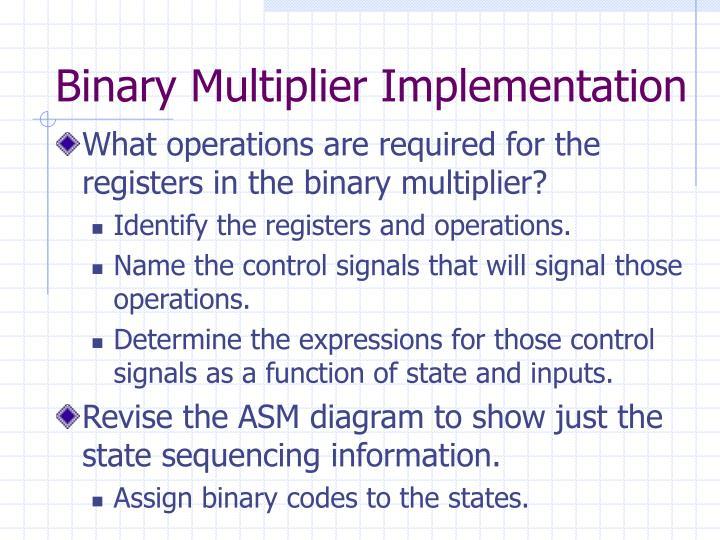 Binary Multiplier Implementation