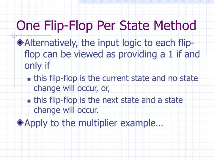 One Flip-Flop Per State Method