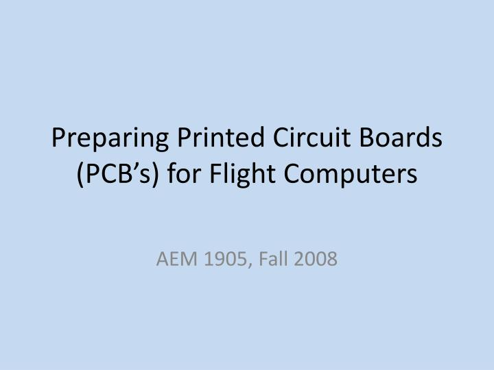 preparing printed circuit boards pcb s for flight computers n.