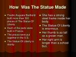 how was the statue made