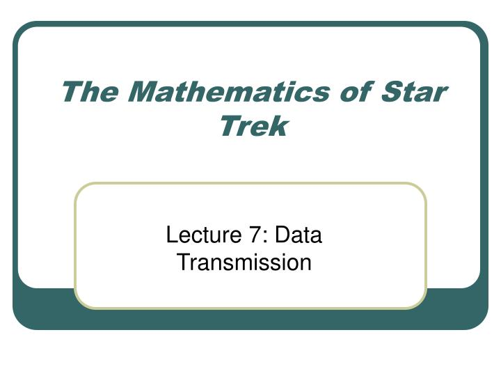 the mathematics of star trek n.