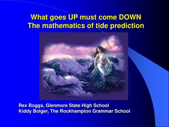 what goes up must come down the mathematics of tide prediction n.