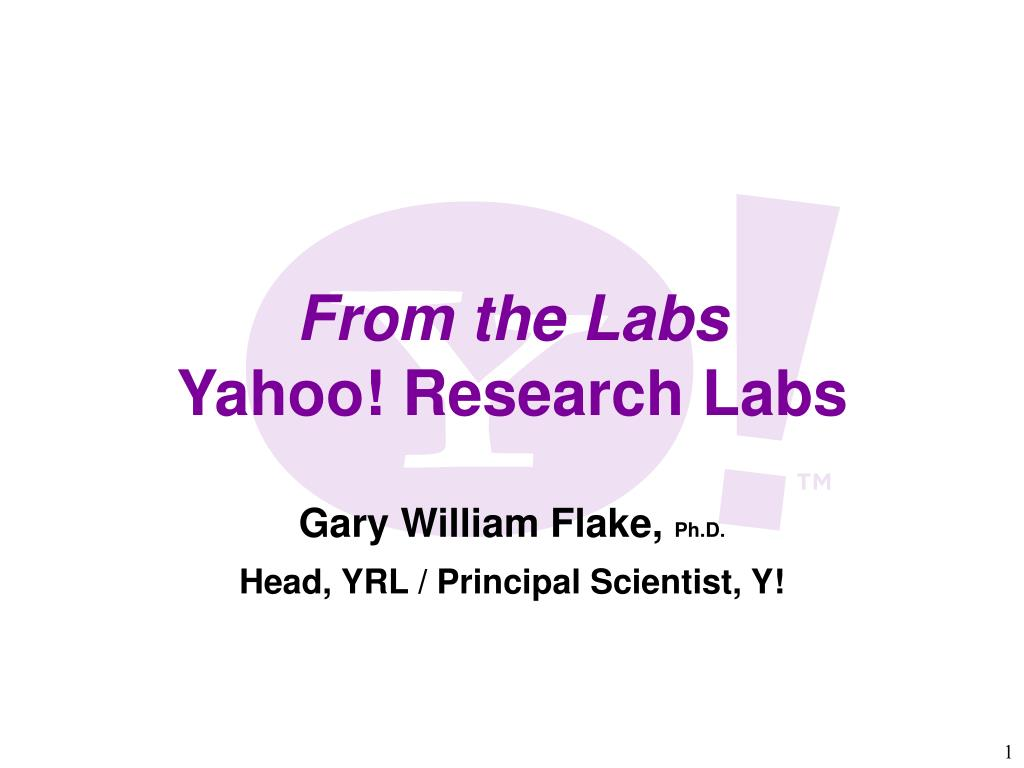 gary william flake ph d head yrl principal scientist y l.