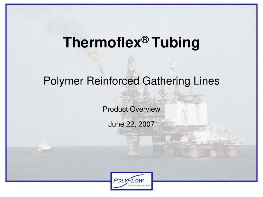 thermoflex tubing l.