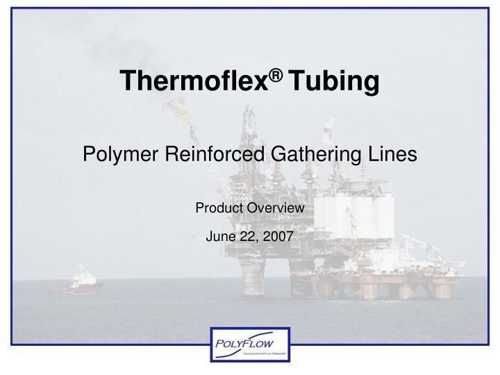 thermoflex tubing n.