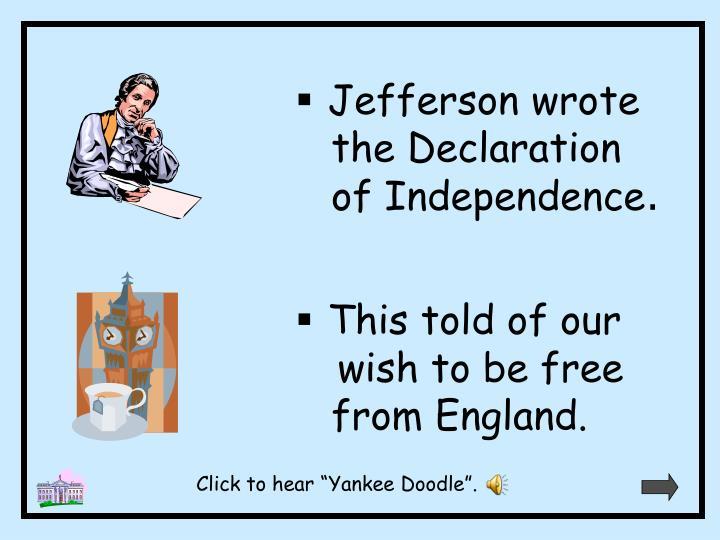 Jefferson wrote