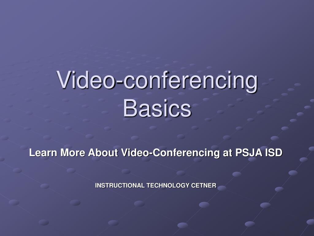 video conferencing basics l.