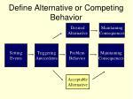 define alternative or competing behavior