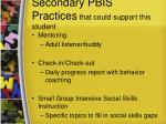secondary pbis practices that could support this student