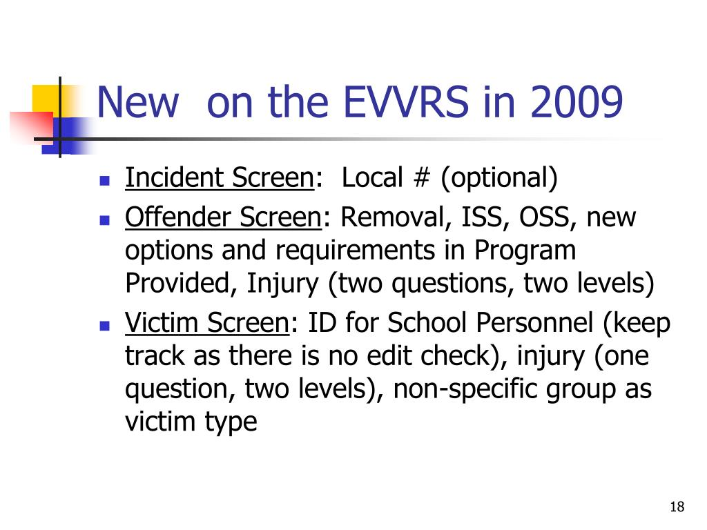 New  on the EVVRS in 2009