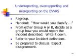 underreporting overrepporting and misreporting on the evvrs