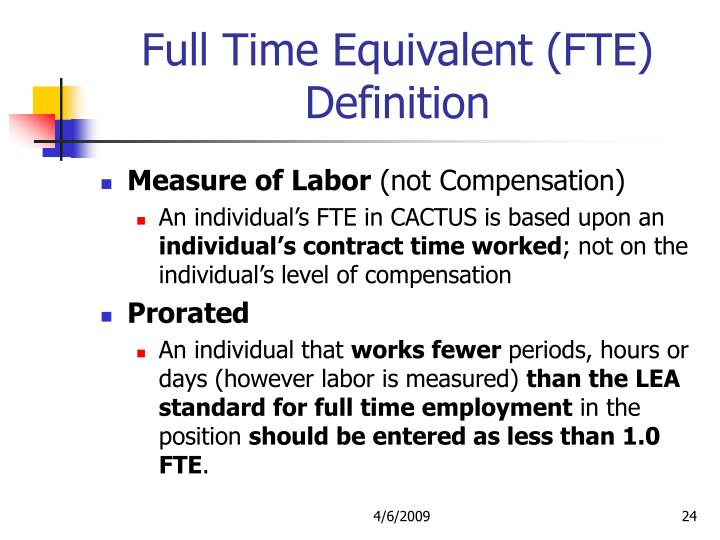 Full Time Equivalent (FTE) Definition