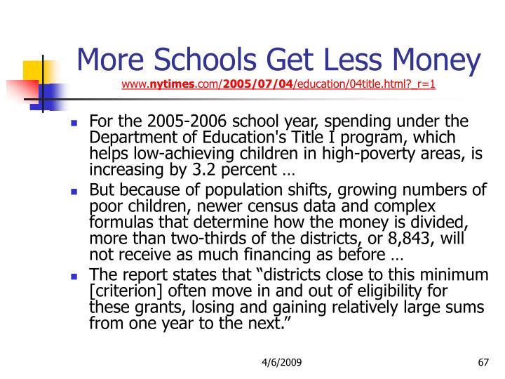 More Schools Get Less Money