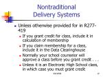 nontraditional delivery systems