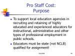 pro staff cost purpose