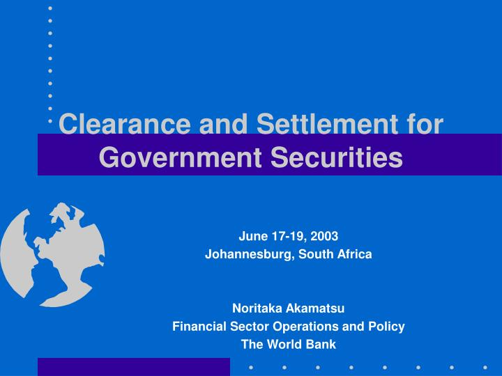 clearance and settlement for government securities n.