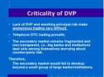 criticality of dvp