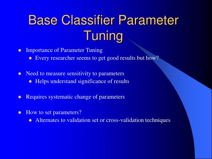 Base Classifier Parameter Tuning