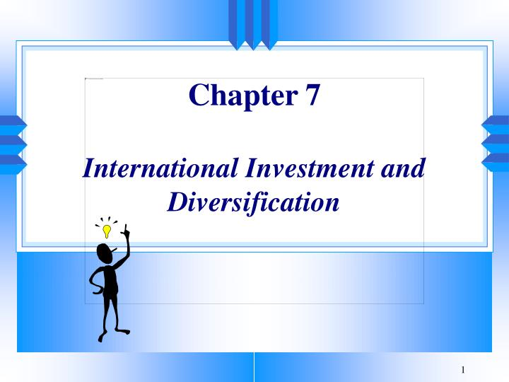 chapter 7 international investment and diversification n.