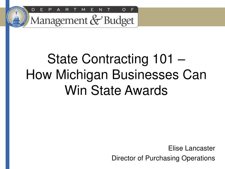 state contracting 101 how michigan businesses can win state awards n.