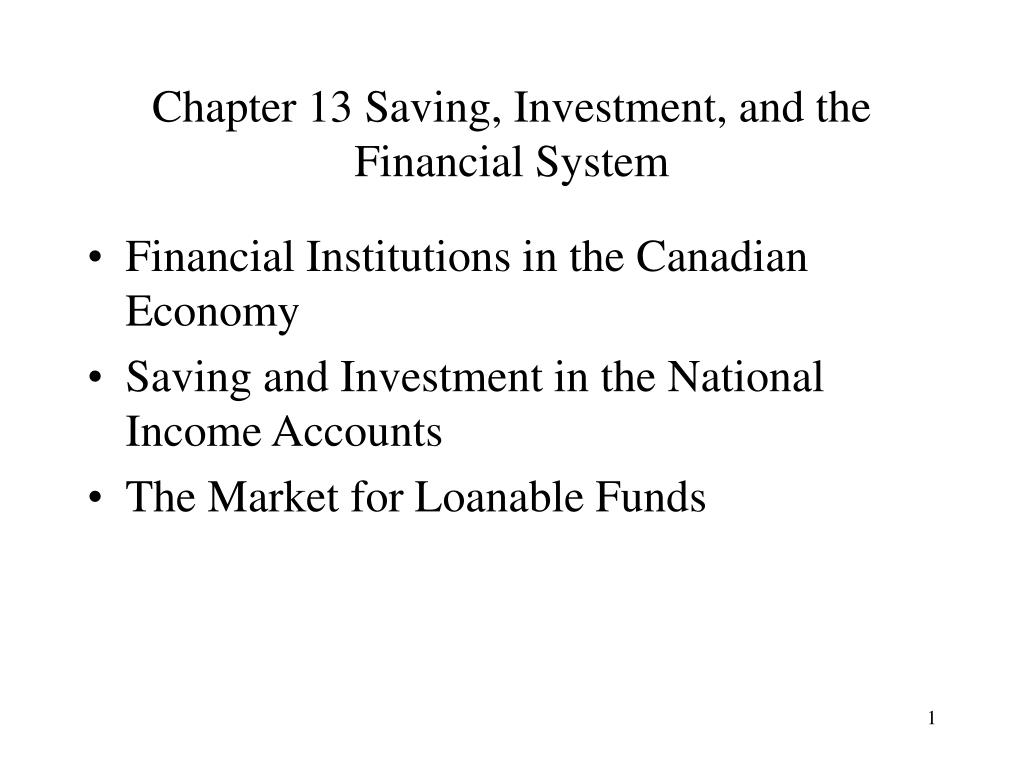 chapter 13 saving investment and the financial system l.