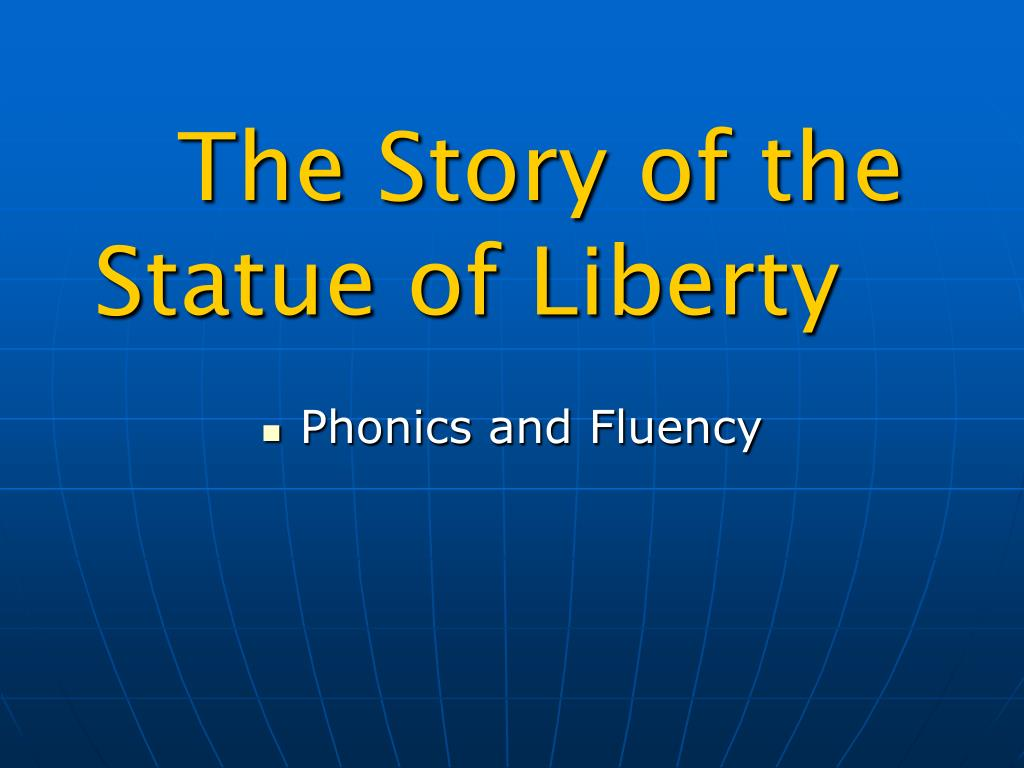 the story of the statue of liberty l.