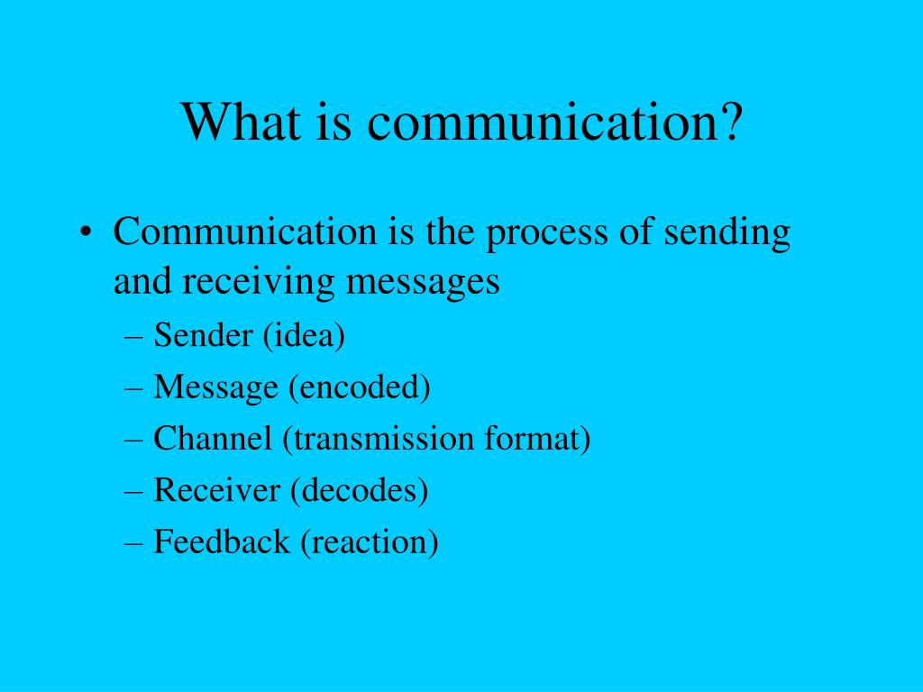 PPT - What is communication? PowerPoint Presentation - ID:271733