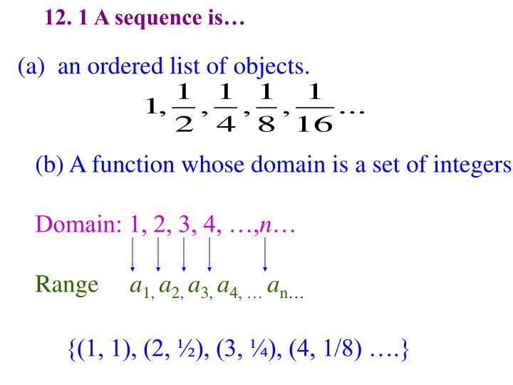 12 1 a sequence is n.