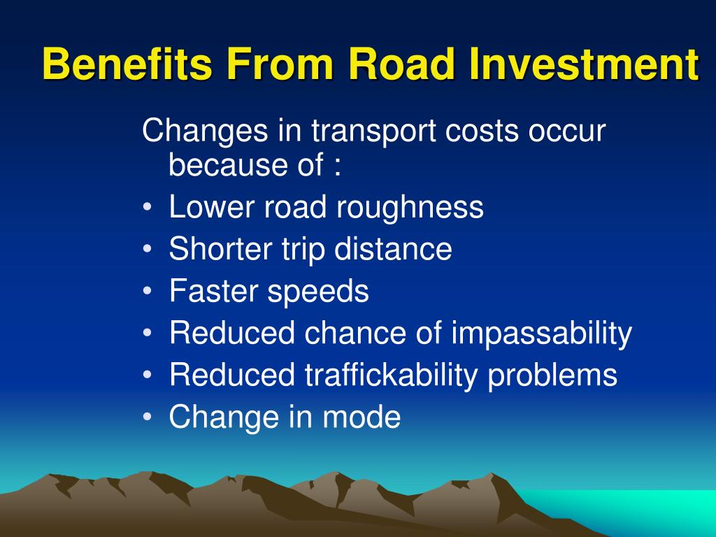 Benefits From Road Investment